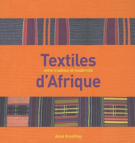 9782915548082: Textiles d'Afrique : Entre tradition et modernité
