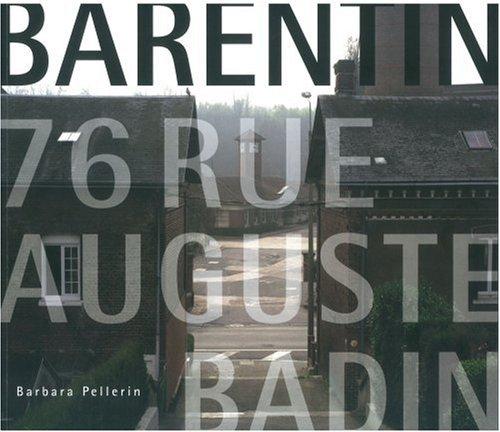 9782915548174: Barentin, 76, rue Auguste-Badin : Filature Badin-Sartel
