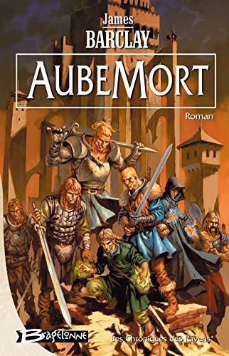 9782915549584: Les Chroniques des Ravens, tome 1 : AubeMort