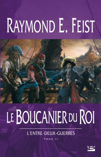 9782915549669: L'Entre-deux-guerres, tome 2 : Le Boucanier du roi
