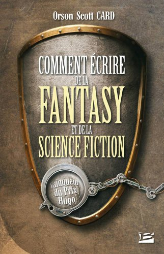9782915549874: Comment écrire de la fantasy et de la science-fiction