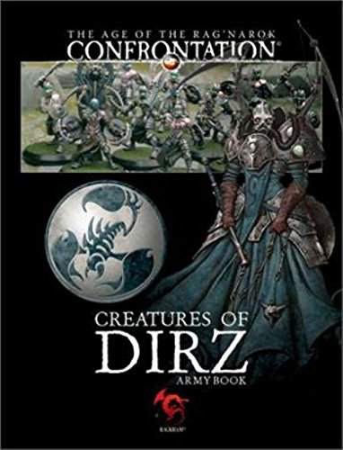 9782915556841: Confrontation - The Age of the Rag'narok: Creatures of Dirz Army Book