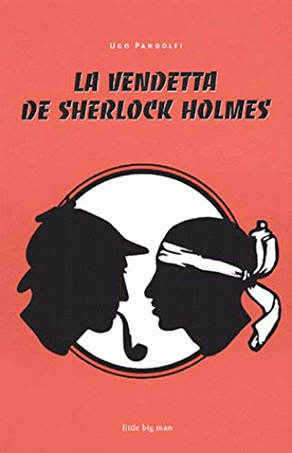 9782915557534: La vendetta de Sherlock Holmes