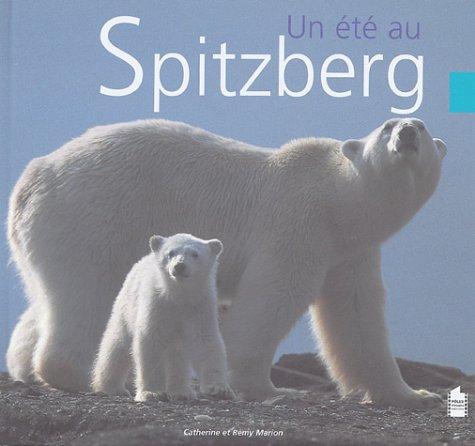 9782915561029: Un été au Spitzberg