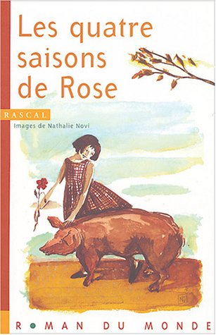 9782915569001: Les quatre saisons de Rose (French Edition)
