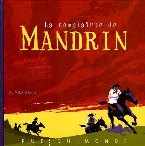 Complainte de Mandrin (La): Balez, Olivier