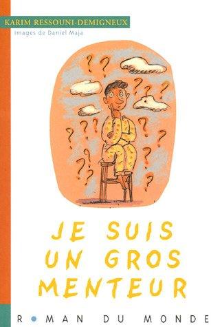 9782915569339: Je suis un gros menteur (French Edition)