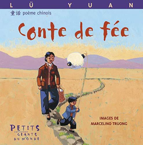 Conte de fée (Petits géants du monde): Yuan Lü