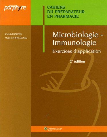 9782915585261: Microbiologie-Immunologie : Cahiers du Préparateur