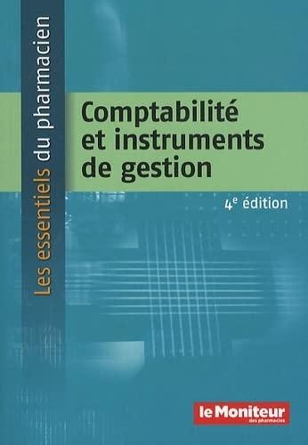 9782915585827: comptabilité et instruments de gestion (4e édition)