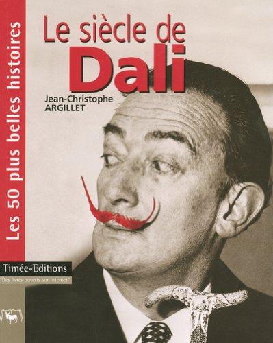 Le siècle de Dali: Argillet