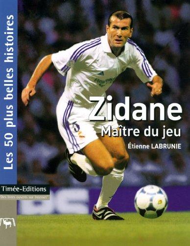 9782915586190: Zidane : Maître du jeu