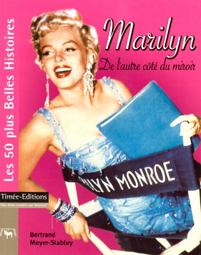 9782915586411: Marilyn : De l'autre côté du miroir