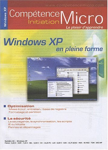 9782915605099: Windows Xp en Pleine Forme Cpm