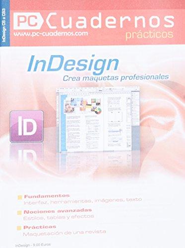 9782915605938: Indesign. crea maquetas profesionales (PC Cuadernos)