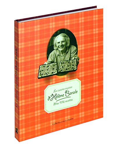 9782915606447: La cuisine ni�oise d'H�l�ne Barale : Mes 106 recettes