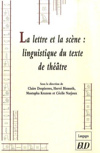 9782915611182: La lettre et la scène (French Edition)