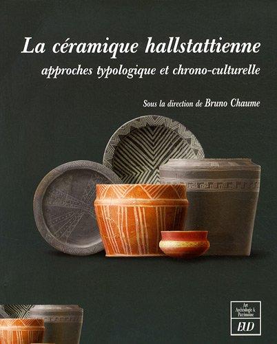 La céramique hallstattienne (French Edition): Collectif