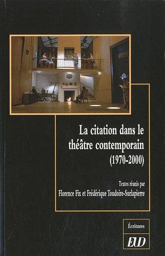 9782915611465: La citation dans le th��tre contemporain (1970-2000)