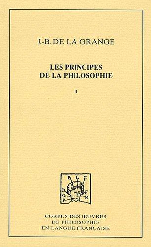 Les principes de la philosophie Vol 2 Traite des elements et des: De la Grange J B