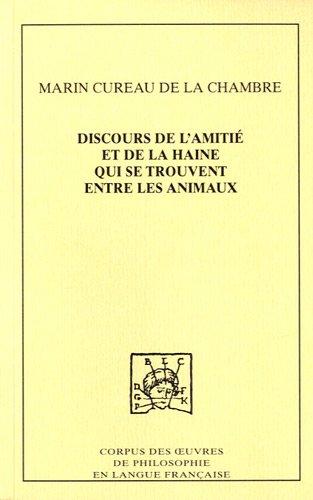9782915611854: Discours de l'amiti� et de la haine qui se trouvent entre les animaux