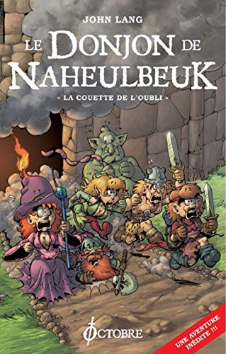 Donjon de Naheulbeuk: Couette de l'oubli: Lang, John