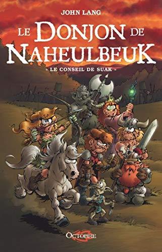 DONJON DE NAHEULBEUK T3 -LE- LE CONSEIL: LANG JOHN
