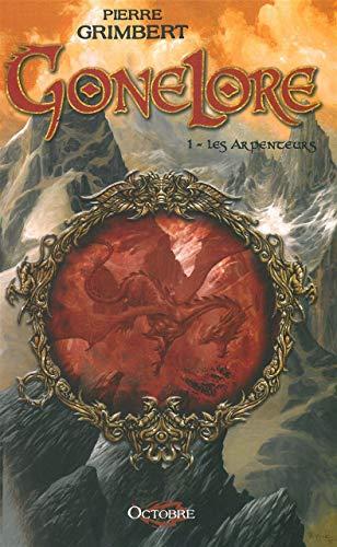 9782915621402: Gonelore, tome 1 : les Arpenteurs