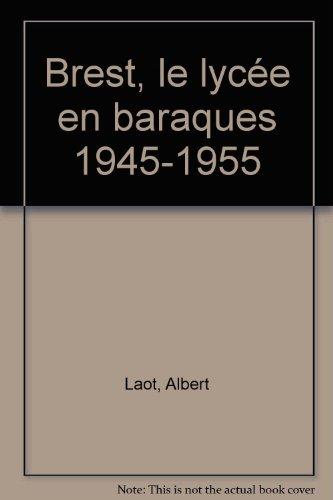 9782915623185: Brest, le lyc�e en baraques 1945-1955