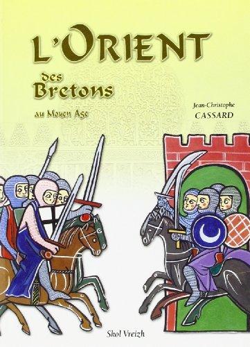9782915623338: l'orient des bretons au moyen-âge