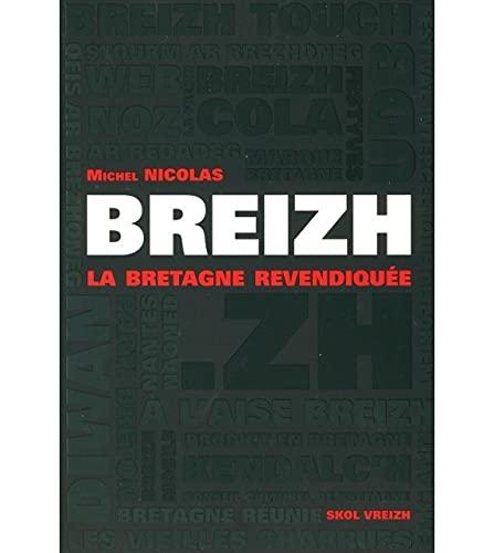 9782915623819: Breizh ; la Bretagne revendiquée