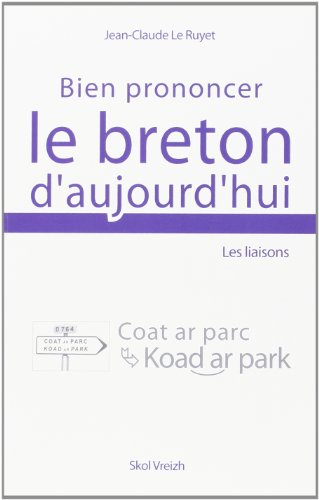 9782915623970: Bien prononcer le breton d'aujourd'hui