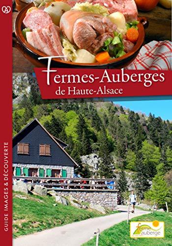 9782915626254: Le guide des fermes-auberges de Haute-Alsace