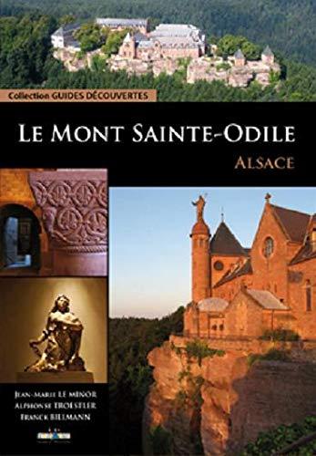 Le Mont Saint-Odile : Alsace: Jean-Marie Le Minor;