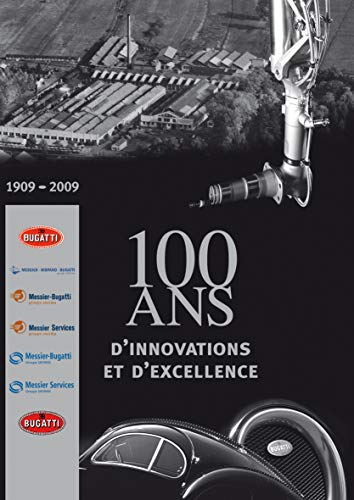 9782915626506: 100 ans d'innovations et d'excellence