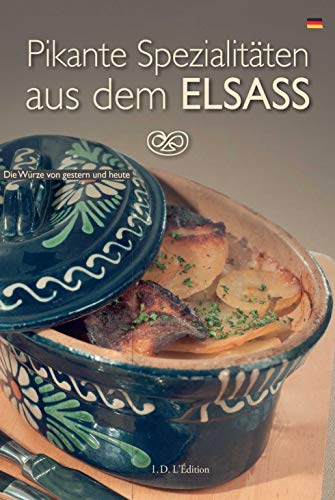 9782915626971: Pikante Spezialitäten aus dem Elsass