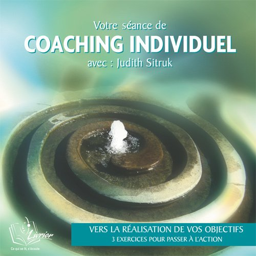 9782915629385: Coaching personnel : Vers la r�alisation de vos objectifs -