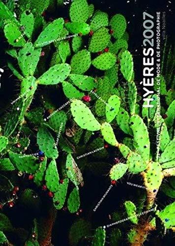9782915639612: Hyeres 2007. 22e Festival International de Mode et de Photographie. Villa Noailles