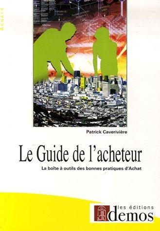 9782915647297: Le Guide de l'acheteur