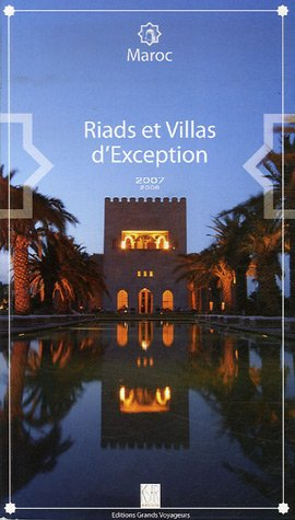 9782915648133: Maroc : Riads et Villas d'Exception