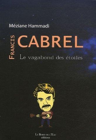 Francis Cabrel, le vagabond des étoiles: Méziane Hammadi