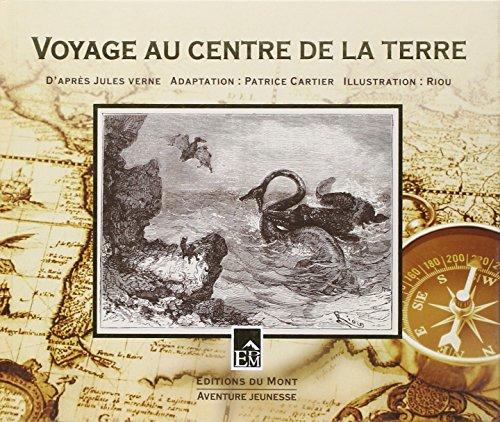 9782915652178: Voyage au centre de la terre