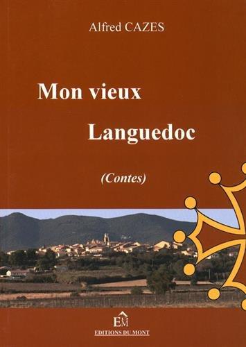 9782915652697: Mon vieux Languedoc