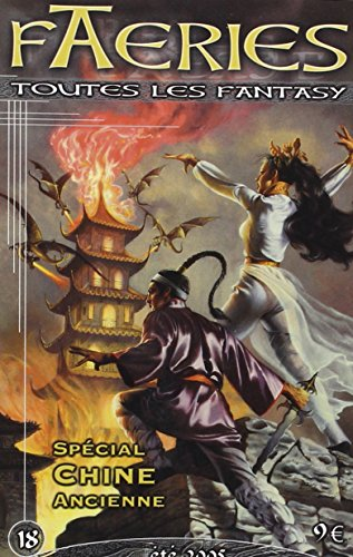 9782915653137: Faeries, N� 18 : D�mons et Merveilles de la Chine ancienne