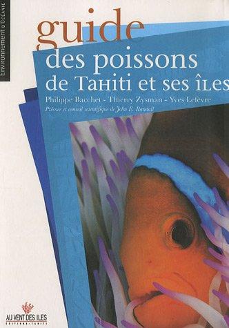 9782915654097: Guide des poissons de Tahiti et ses îles (French Edition)
