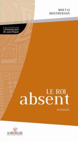 9782915654219: Le Roi absent