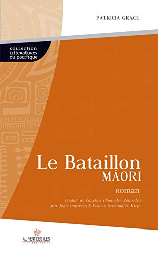 9782915654721: Le Bataillon Maori (French Edition)