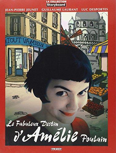 9782915655001: Le fabuleux destin d'Amélie Poulain (Storyboard)