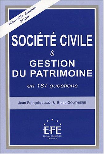 9782915661095: Société civile et gestion du patrimoine : En 187 questions