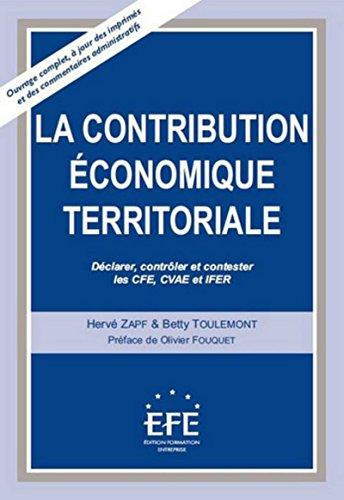La contribution économique territoriale : Déclarer, contrôler et contester les ...
